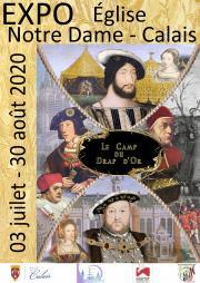 Exposition du camp du drap d'or à Notre-Dame de Calais