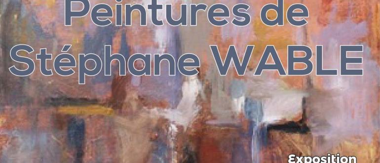 Visuel pour les peintures de stéphane wable